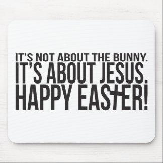 Pascua está sobre Jesús Alfombrillas De Raton