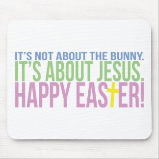 Pascua está sobre Jesús Alfombrillas De Ratones