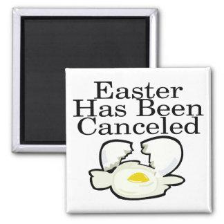 Pascua ha estado cancelada imán cuadrado