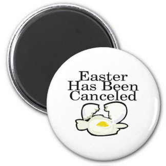Pascua ha estado cancelada imán redondo 5 cm