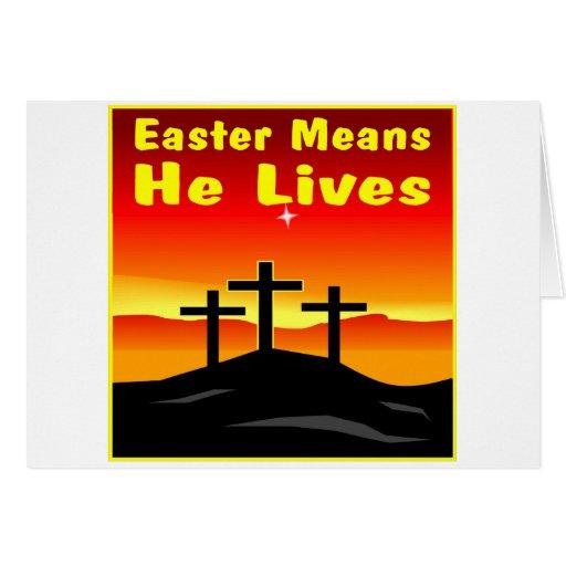 Pascua significa que él vive tarjeta