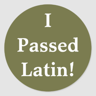 ¡Pasé el latín Pegatinas Redondas