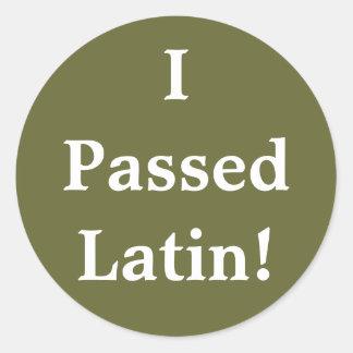 ¡Pasé el latín! Pegatina Redonda