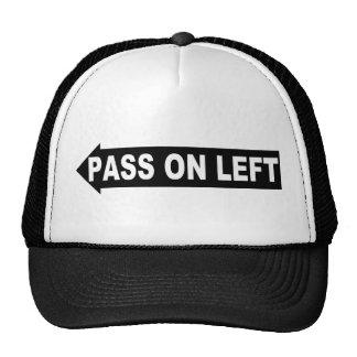 Pase encendido el gorra izquierdo