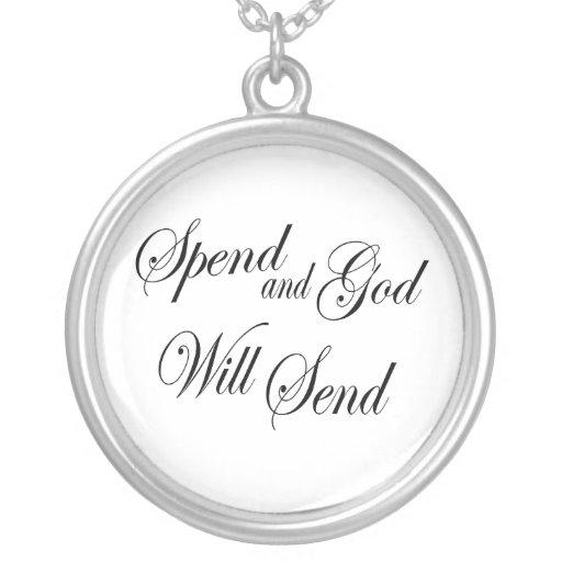 Pase y dios enviará - viejo proverbio inglés colgante redondo