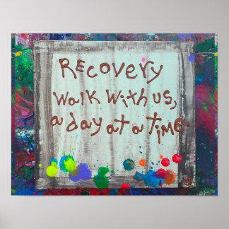 paseo de la recuperación con nosotros un día a la póster