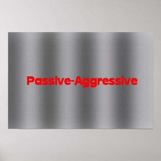 Pasivo-Agresivo Impresiones