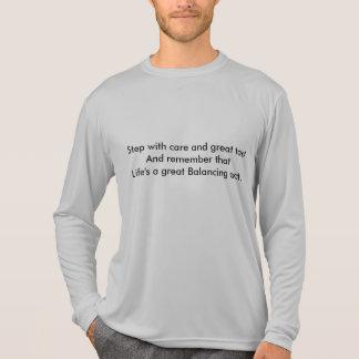 Paso con cuidado y gran tacto. - Camiseta