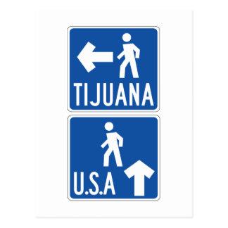 Paso de peatones los Tijuana-E.E.U.U., señal de Postal