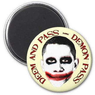 Paso del demonio - ObamaCare anti Imán Redondo 5 Cm