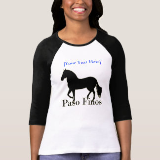 Paso Finos - Personalize It T-Shirt