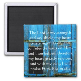 Paso hermoso de la biblia del 28:7 del salmo imán cuadrado