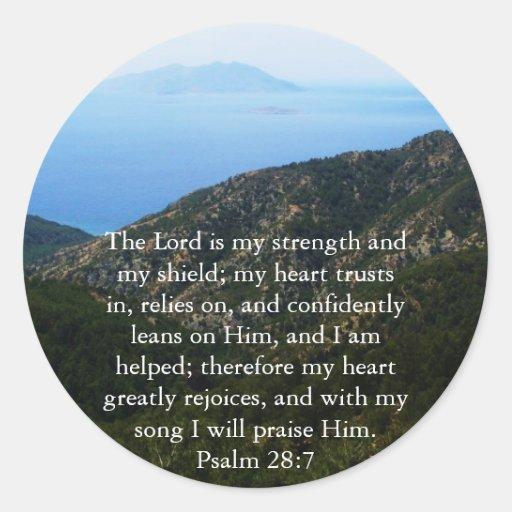 Paso hermoso de la biblia del 28:7 del salmo pegatinas redondas