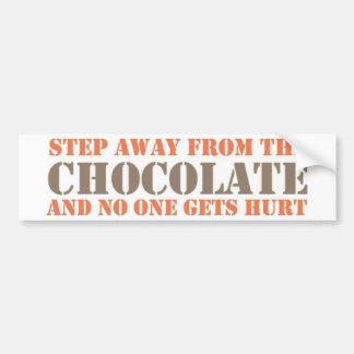 Paso lejos del chocolate etiqueta de parachoque