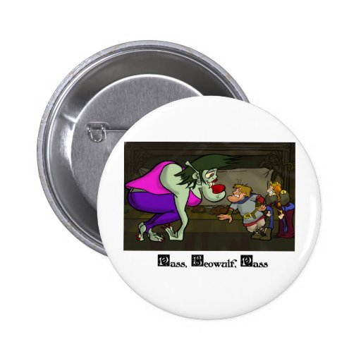 Pass, Beowulf, Pass 2 Inch Round Button