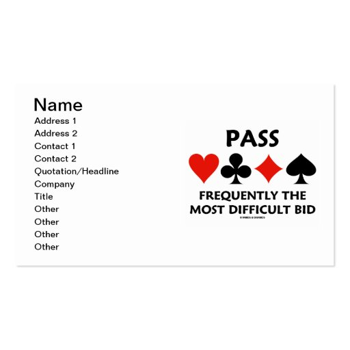 Pass Frequently The Most Difficult Bid (Bridge) Business Card