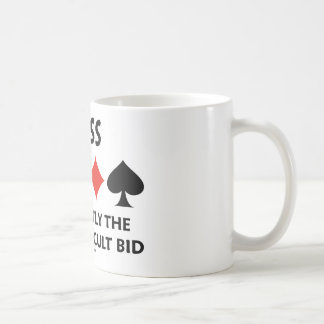 Pass Frequently The Most Difficult Bid (Bridge) Coffee Mug