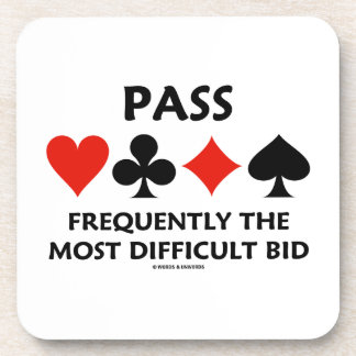 Pass Frequently The Most Difficult Bid Bridge Drink Coasters