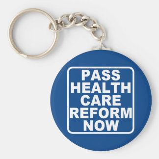 Pass Health Care Reform Now Keychain