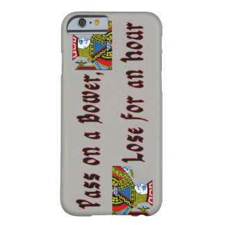 """Pass on a Bower, Lose for an Hour"" iPhone case"