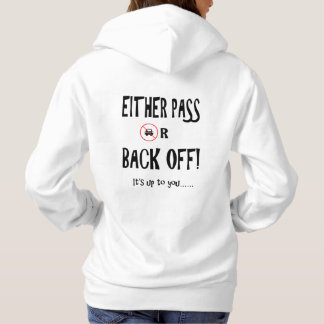 """Pass or back off"" cycling hoodies for women"