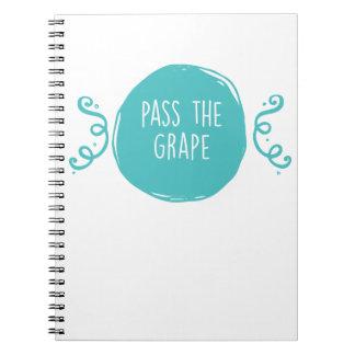 Pass the Grape Spiral Notebook
