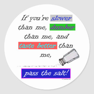 Pass the Salt Classic Round Sticker