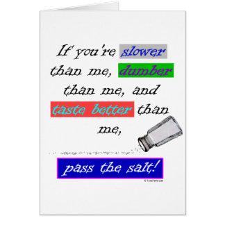 Pass the Salt Greeting Card