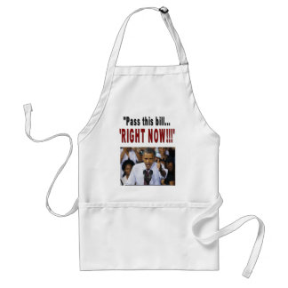 Pass this bill RIGHT NOW Apron