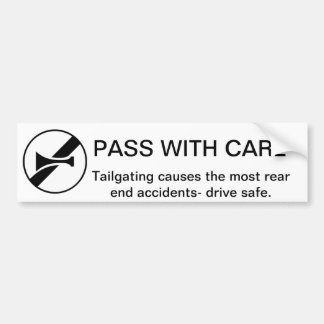 Pass With Care: Anti Tailgating  Advocacy Bumper Sticker