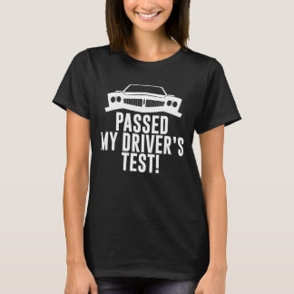 Passed My Driver's Test Drivers Ed T-Shirt