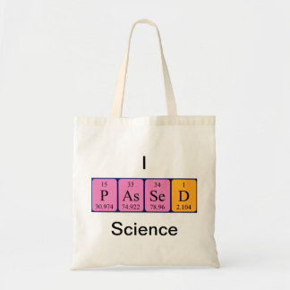 Passed science periodic table name tote bag