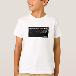 PASSENGER WARNING T-Shirt