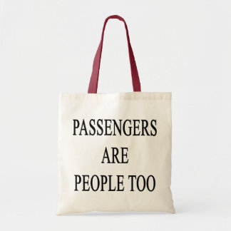Passengers Are People Snappy Travel Saying Tote Canvas Bags