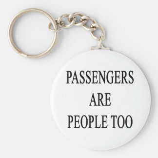 Passengers are People Too Luggage Keychain