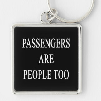 Passengers are People Travel Slogan Luggage Tag Silver-Colored Square Keychain
