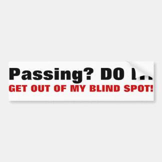 Passing? bumper sticker
