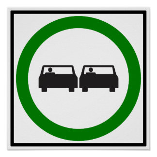 Passing Permitted Highway Sign Posters