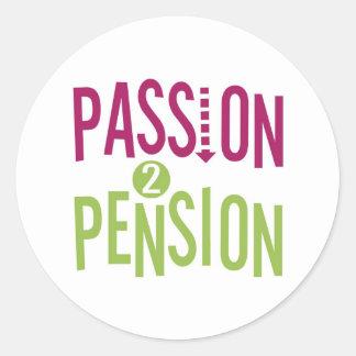 Passion 2 Pension Classic Round Sticker