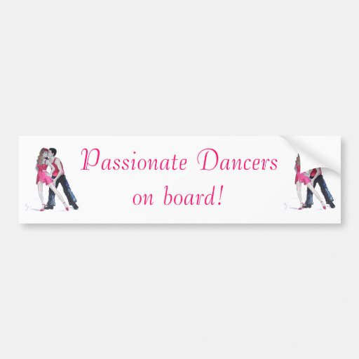 Passionate Dancers Strictly Come Dancing Bumper Stickers