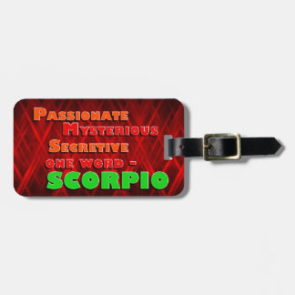 Passionate, Mysterious, Secretive - SCORPIO Bag Tag