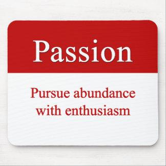 Passionately pursue abundance mouse pad