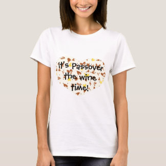 Passover The Wine Time! Women's Basic T-Shirt