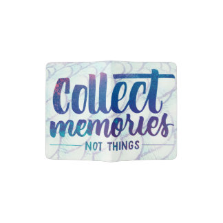 """passport case with """"Collect Memories"""" saying"""