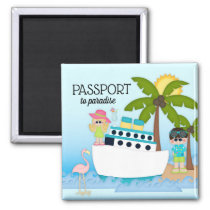 Passport to Paradise Cruise Boat Ship Beach Magnet
