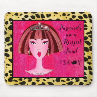 """Passwords are a """"Royal Pain""""! Mouse Pad"""
