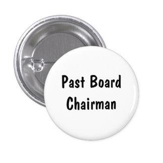 Past Board Chairman Pinback Button