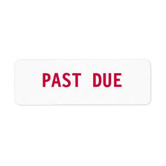 Past Due Label