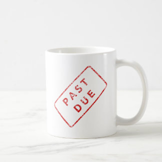 Past Due Stamp in red Coffee Mug