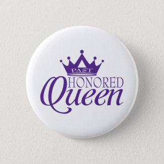 Past Honored Queen Button